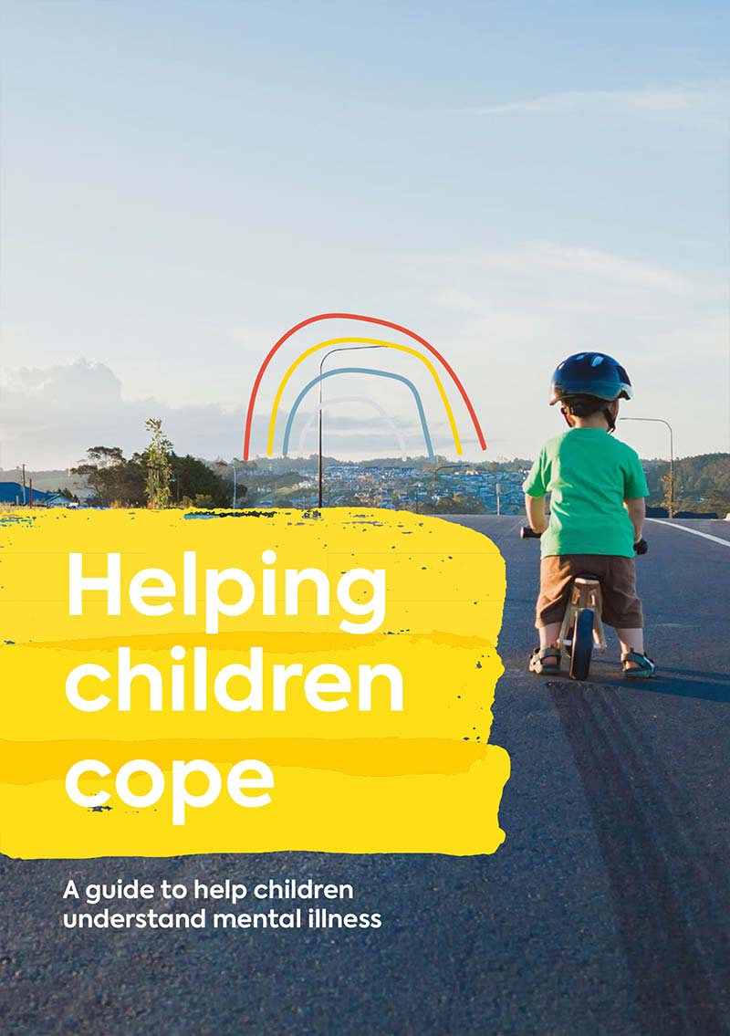 Helping children cope: A guide to help children understand mental illness