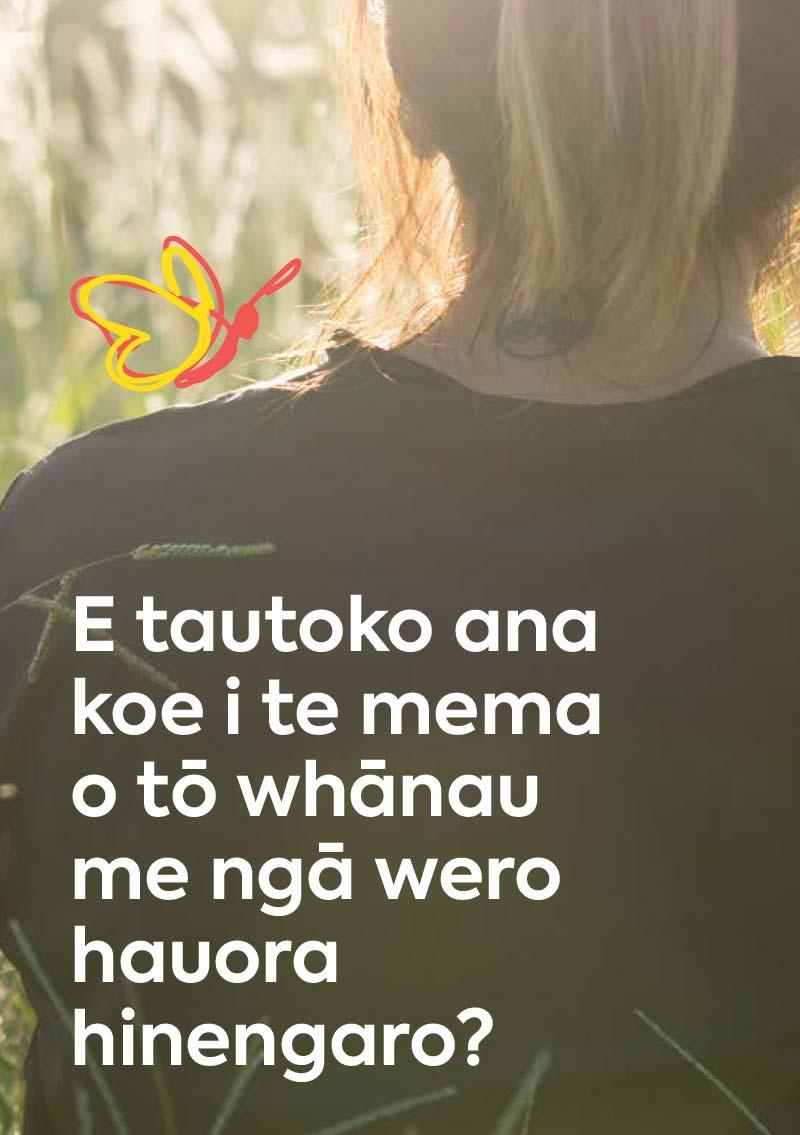 E tautoko ana koe i te mema o tō whānau me ngā wero hauora hinengaro?